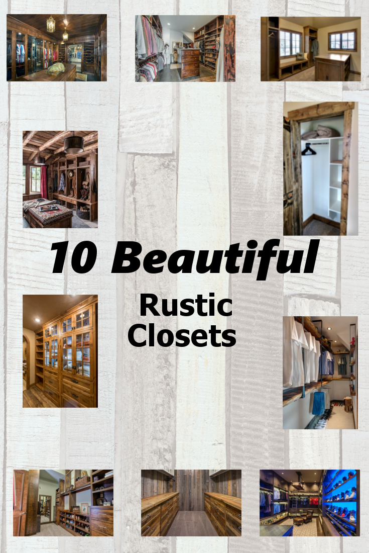 10 Beautiful Rustic Closets Organized Closet Ideas